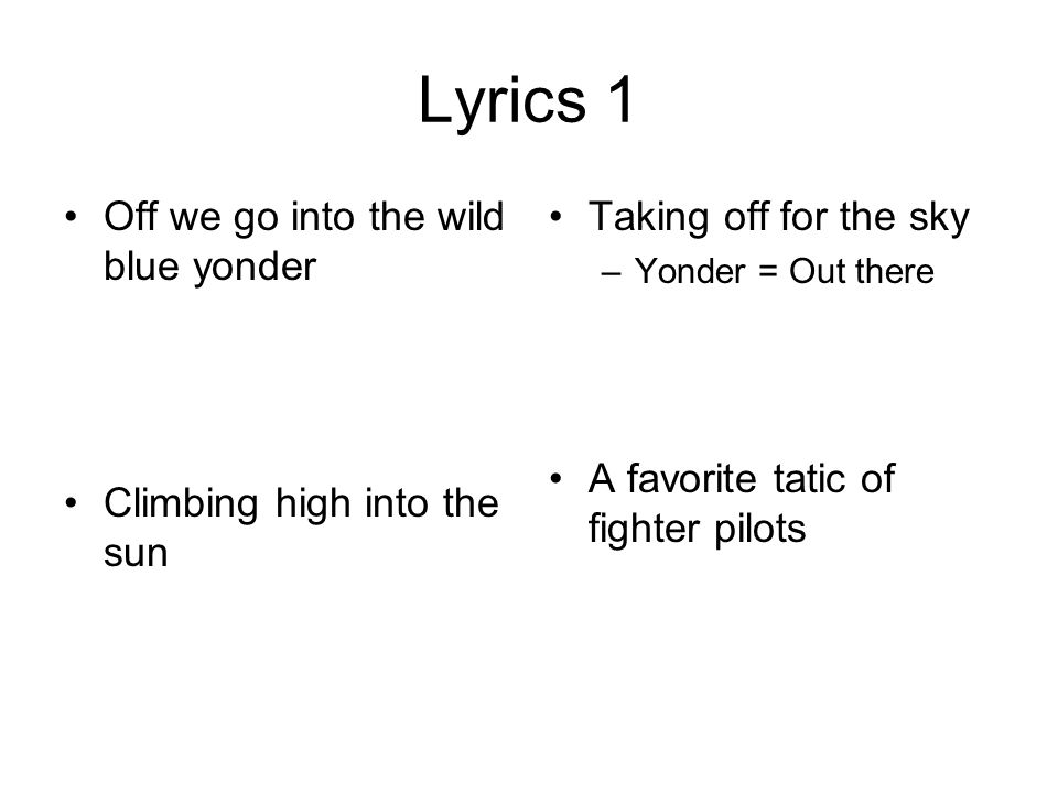 the air force song aka off we go into the wild blue yonder ppt