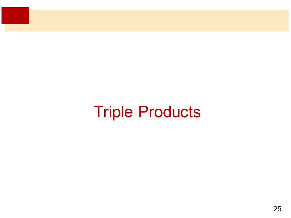 25 Triple Products