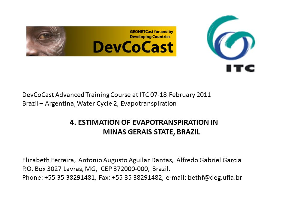 DevCoCast Advanced Training Course at ITC February 2011 Brazil – Argentina, Water Cycle 2, Evapotranspiration 4.