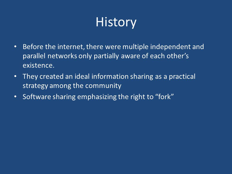 History Before the internet, there were multiple independent and parallel networks only partially aware of each other's existence.