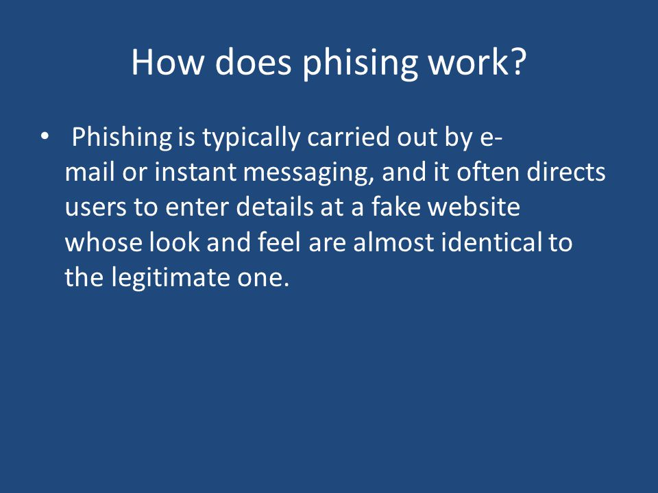 How does phising work.