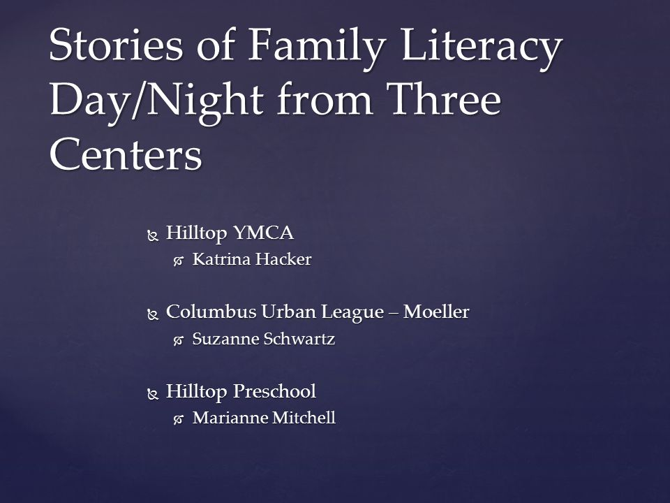 Stories from three centers  Hilltop YMCA  CUL Moeller