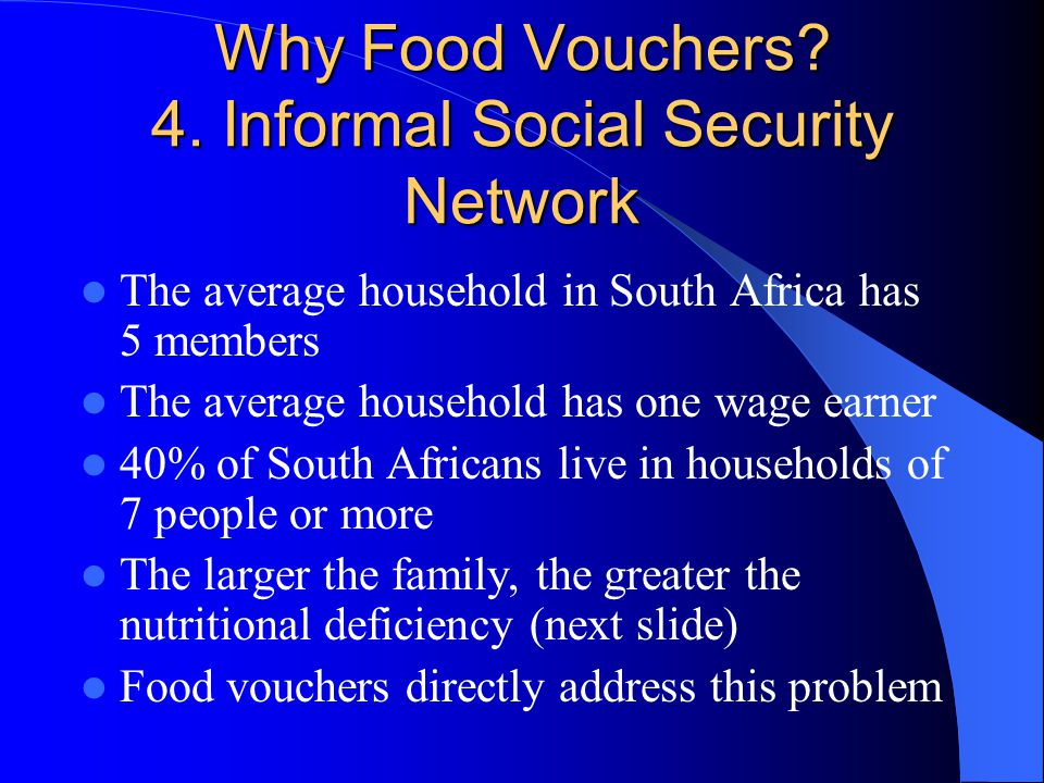 Why Food Vouchers. 4.