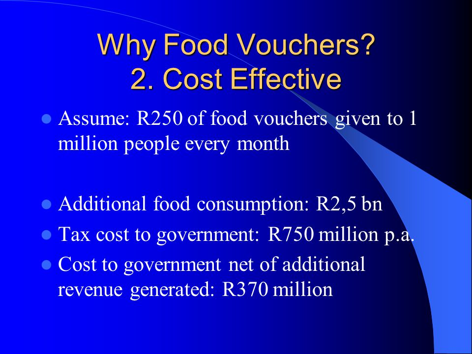 Why Food Vouchers. 2.