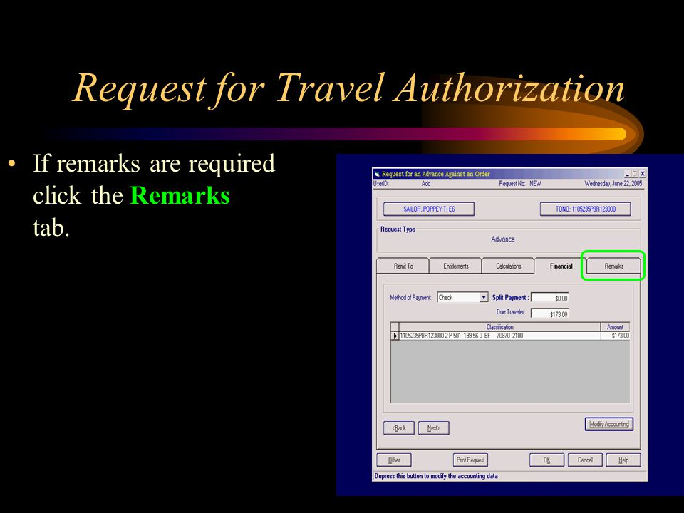 Request for Travel Authorization If remarks are required click the Remarks tab.