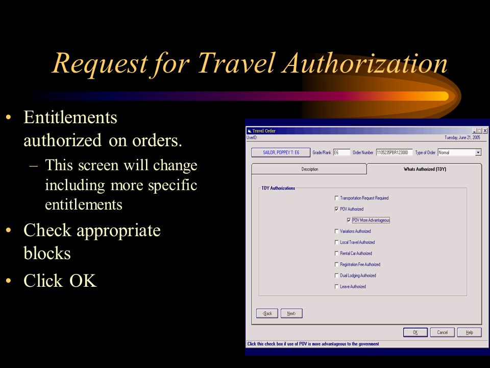 Request for Travel Authorization Entitlements authorized on orders.