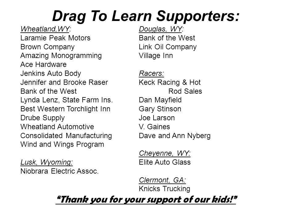 Drag To Learn Supporters: Wheatland,WY: Douglas, WY: Laramie Peak Motors