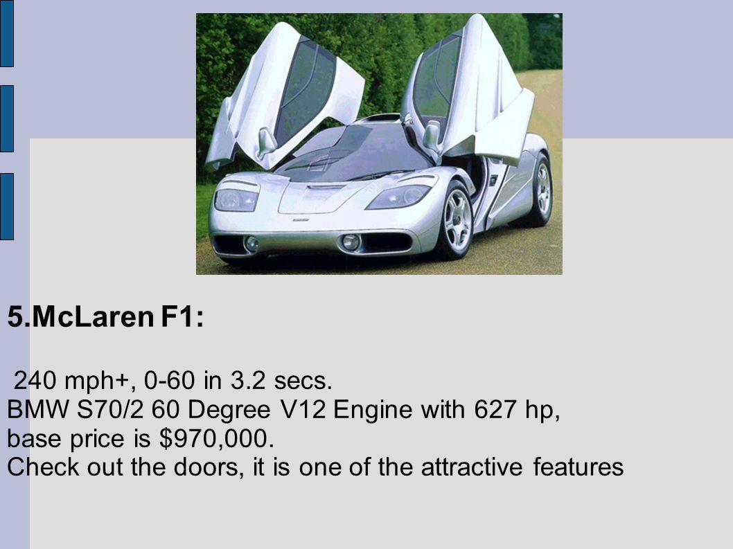 WORLDS TOP 5 FASTEST CARS  5 McLaren F1: 240 mph+, 0-60 in