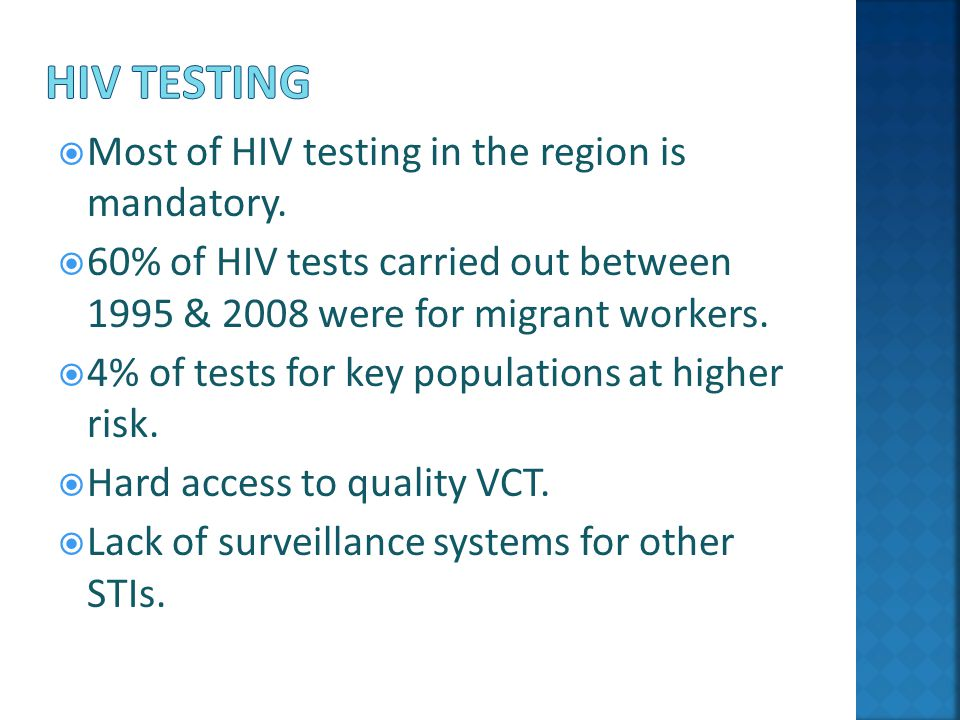  Most of HIV testing in the region is mandatory.