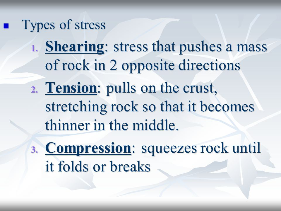 Types of stress Types of stress 1.