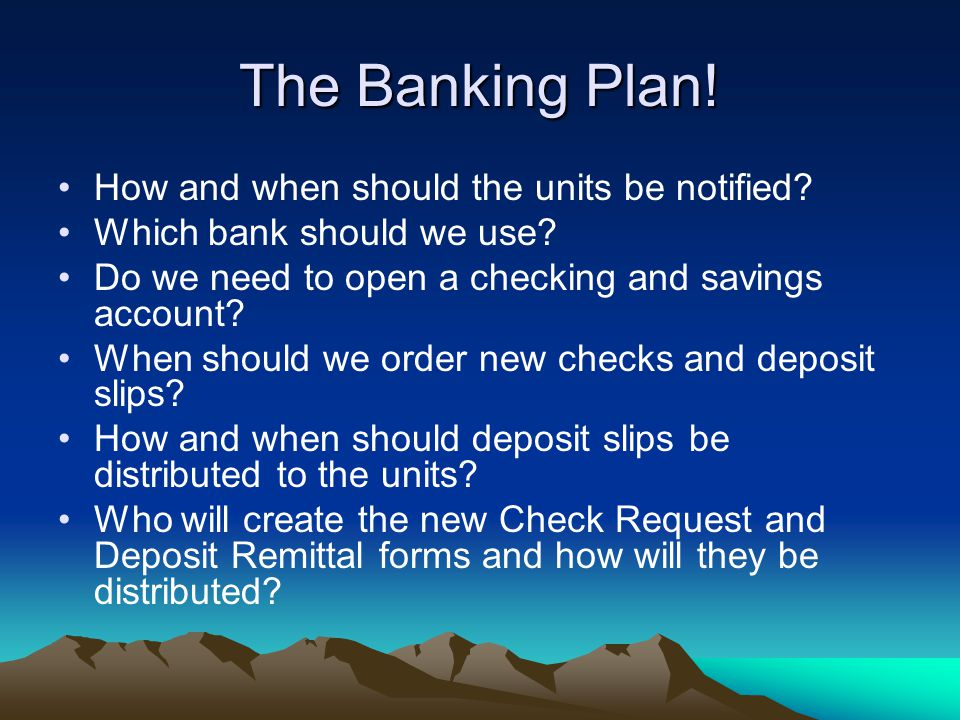 The Banking Plan. How and when should the units be notified.