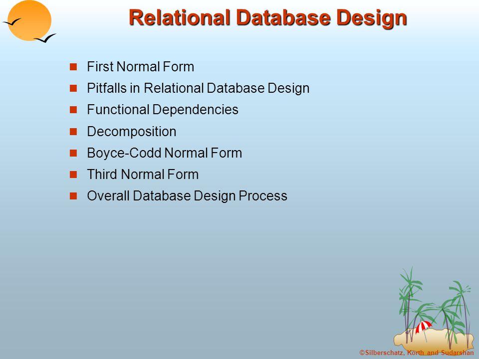 Silberschatz Korth And Sudarshan Relational Database Design First