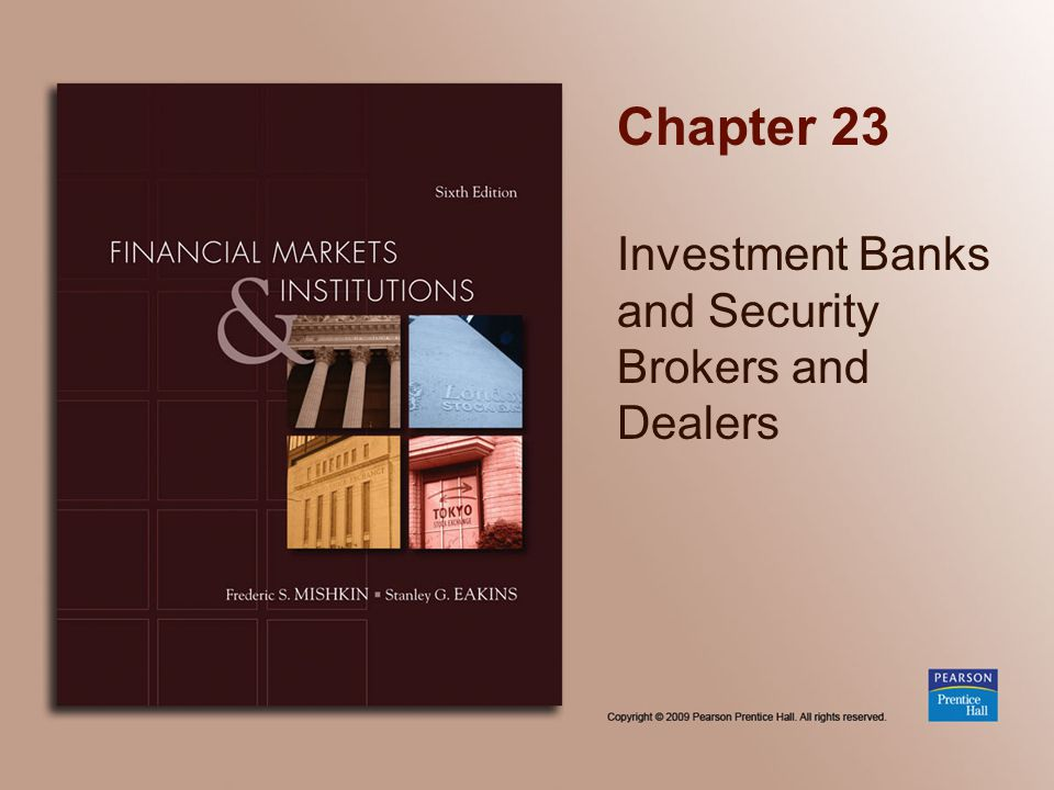 Chapter 23 Investment Banks and Security Brokers and Dealers