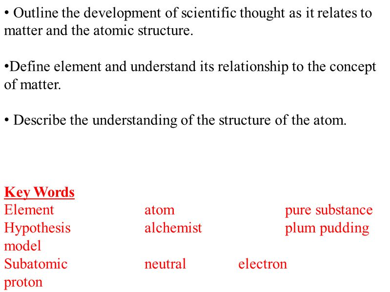 Grade 9 science chemistry unit the study of matter ppt download outline the development of scientific thought as it relates to matter and the atomic structure ccuart Image collections