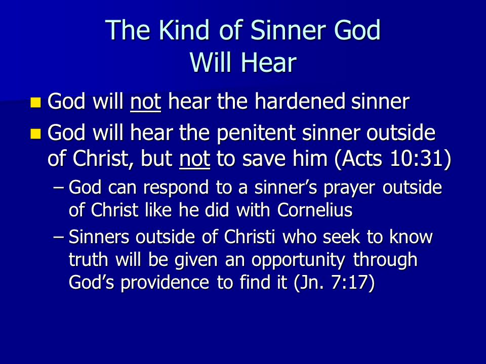Does god hear the prayers of sinners