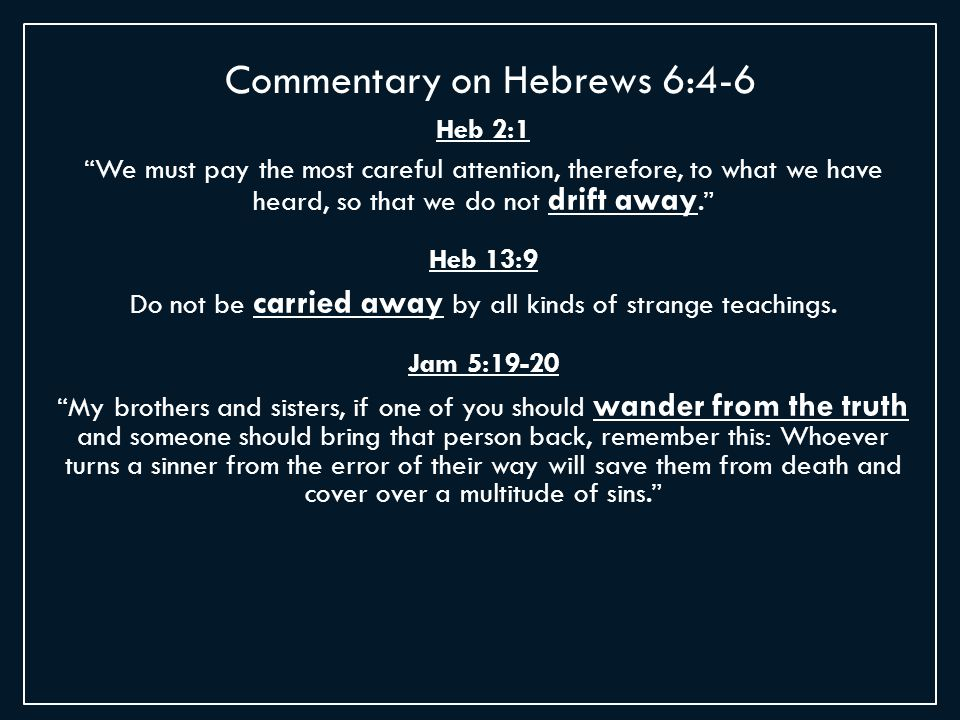 Summary of Hebrews Chapter 6 Presented by: John Hanes  - ppt download