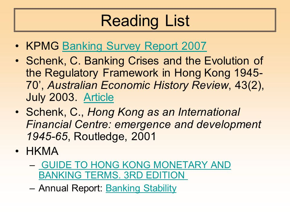 Reading List KPMG Banking Survey Report 2007Banking Survey Report 2007 Schenk, C.