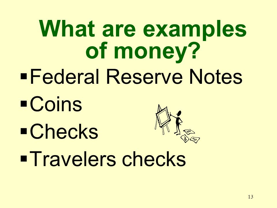 12 What is token money Money that exceeds the value from which it was made, for example, quarters