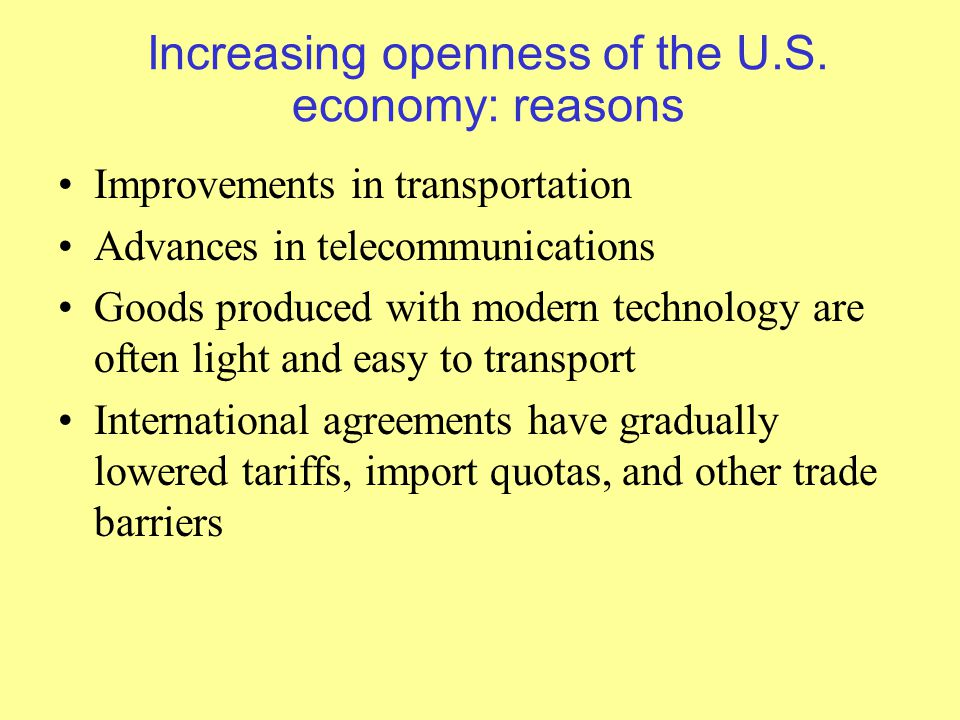 Increasing openness of the U.S.