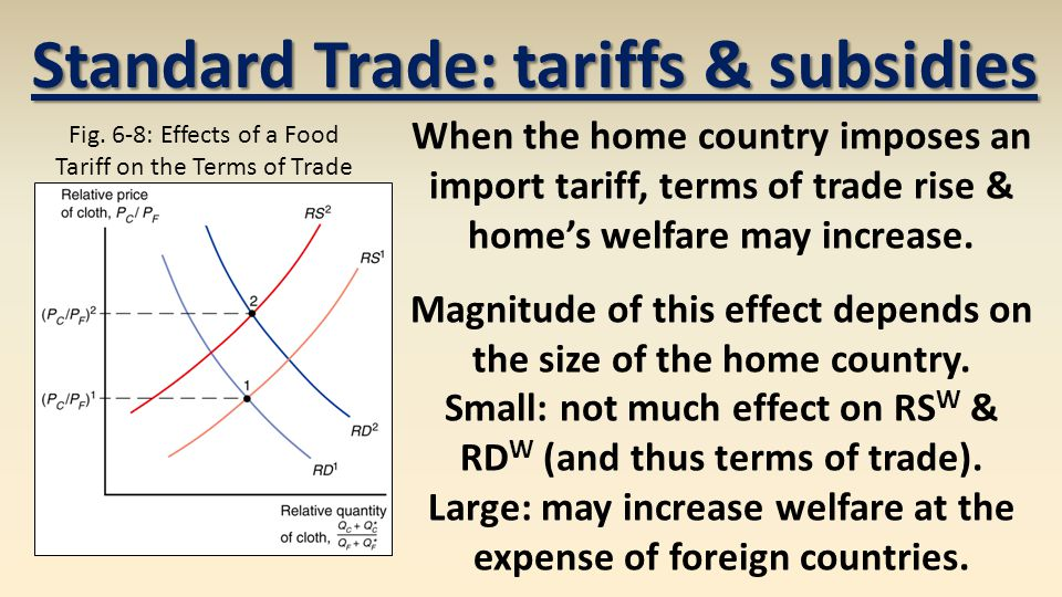 When the home country imposes an import tariff, terms of trade rise & home's welfare may increase.