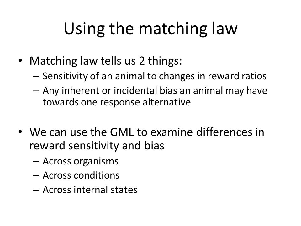 Applications of the Matching Law. Behavioral Contrast Behavioral ...