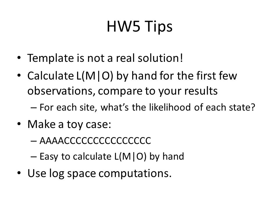HW5 Tips Template is not a real solution.