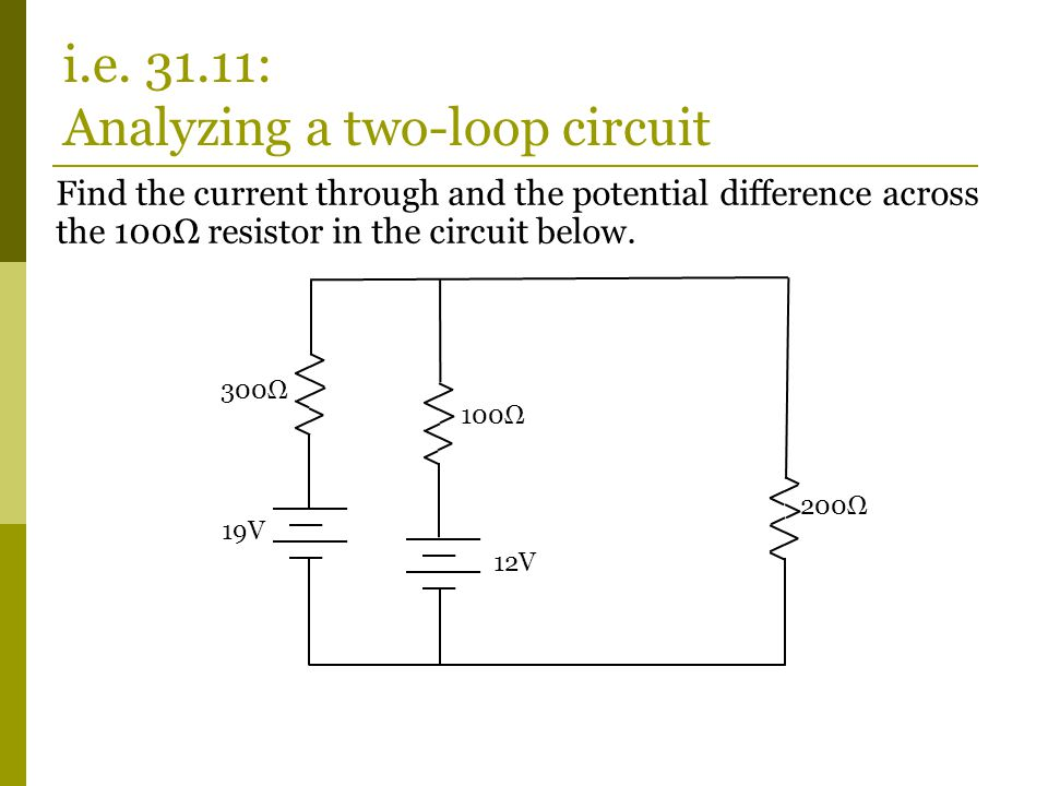 Find the current through and the potential difference across the 100Ω resistor in the circuit below.