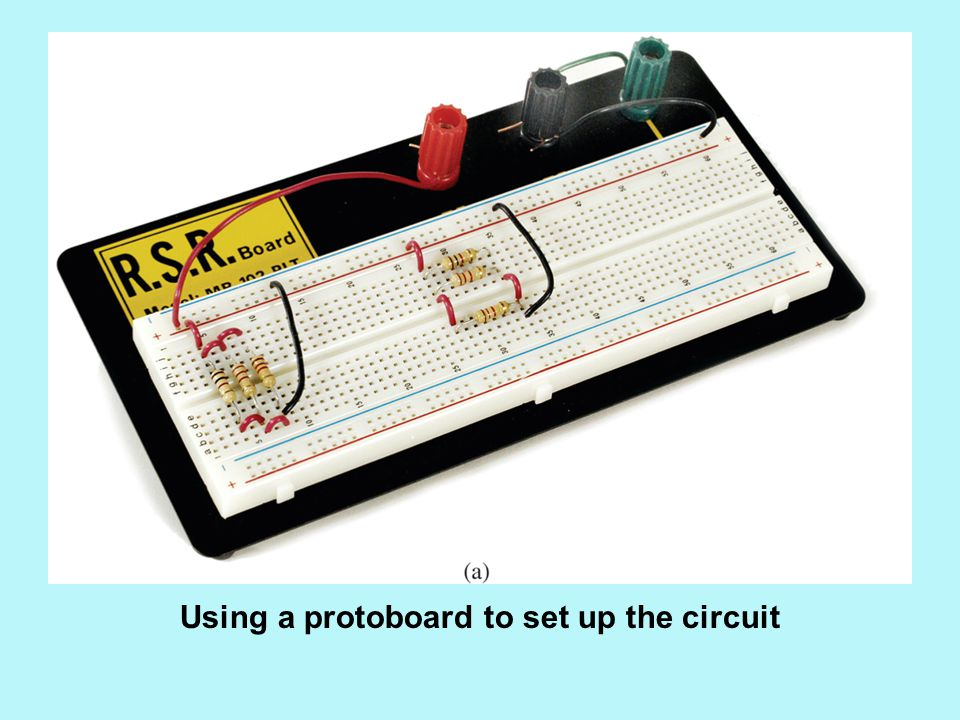 Using a protoboard to set up the circuit