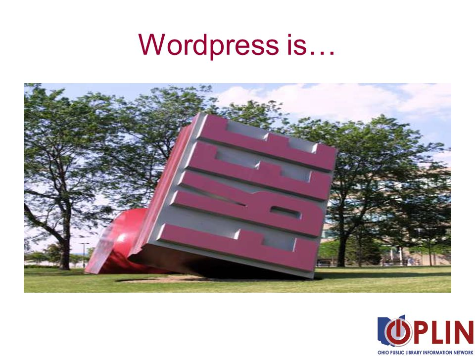 Wordpress is…