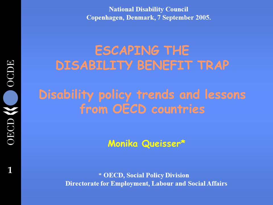 Escaping Disability Trap >> 1 Escaping The Disability Benefit Trap Disability Policy Trends And