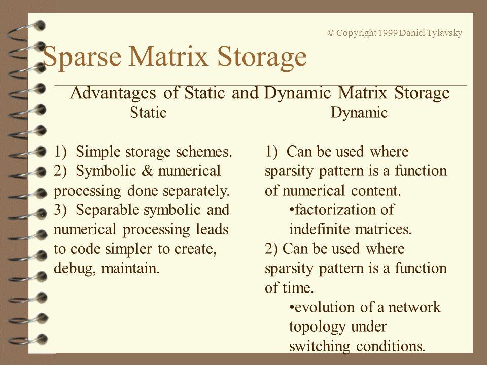 Sparse Matrix Storage Lecture #3 EEE 574 Dr  Dan Tylavsky