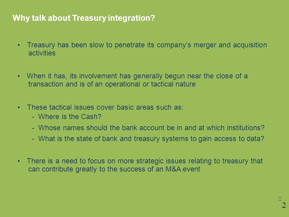 Why talk about Treasury integration.