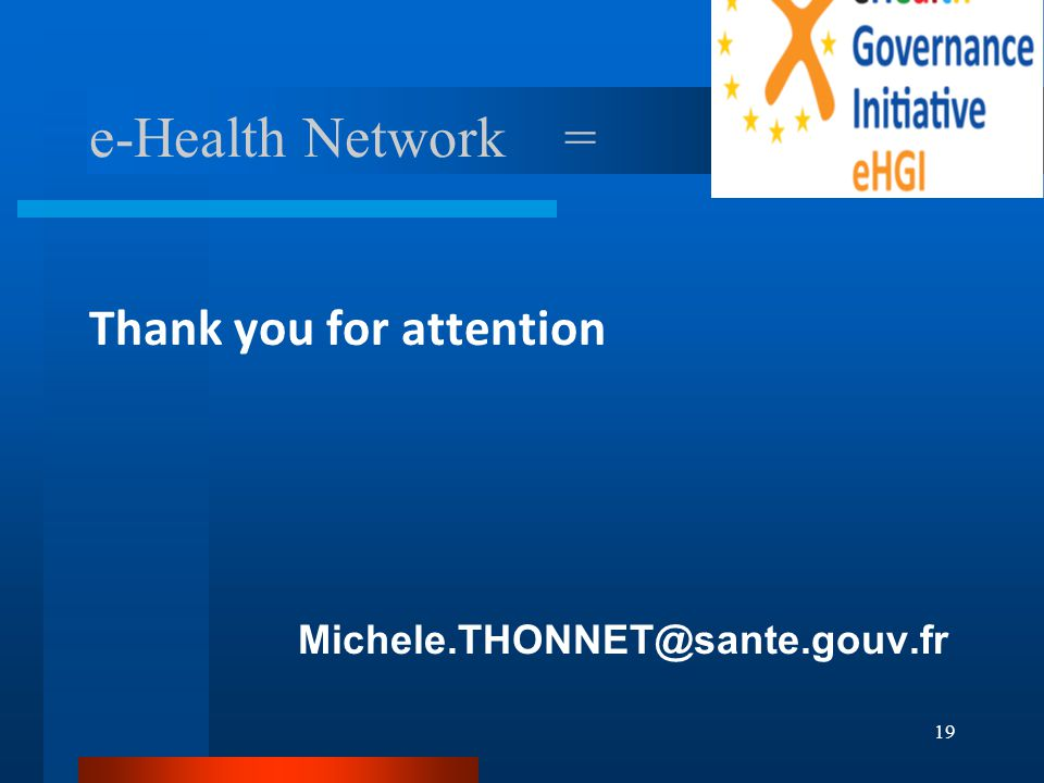 19 e-Health Network = Thank you for attention