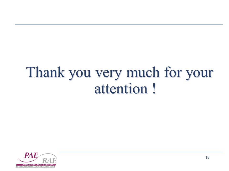 15 Thank you very much for your attention !