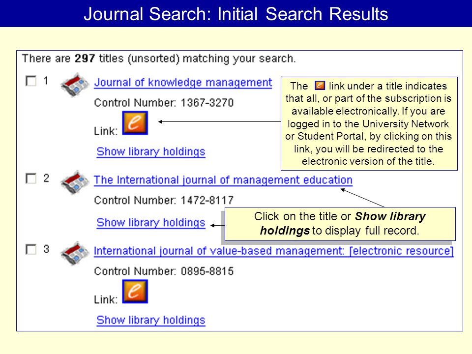 Journal Search: Initial Search Results Click on the title or Show library holdings to display full record.