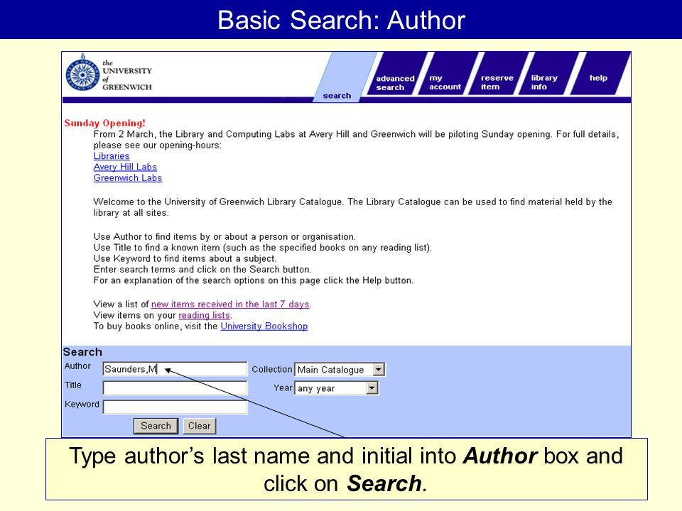 Basic Search: Author Type author's last name and initial into Author box and click on Search.