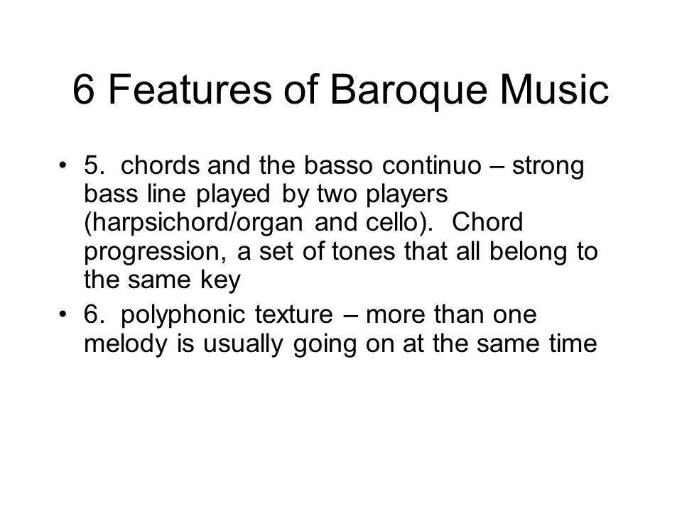 6 Features of Baroque Music 5.