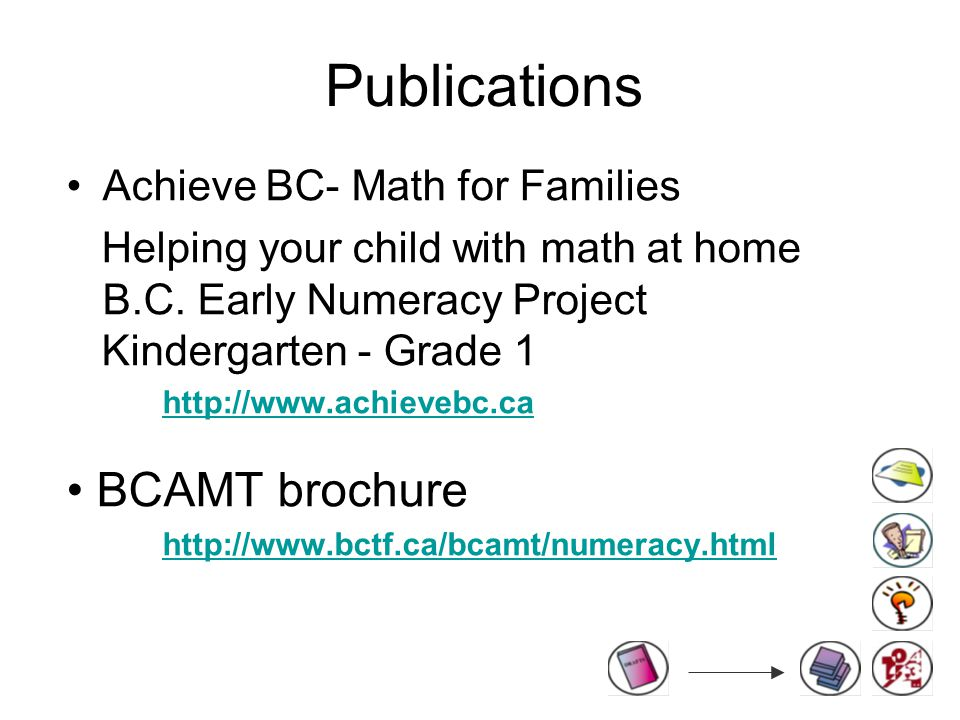 Publications Achieve BC- Math for Families Helping your child with math at home B.C.