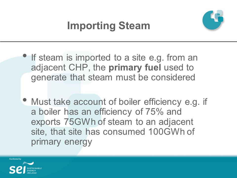 Importing Steam If steam is imported to a site e.g.