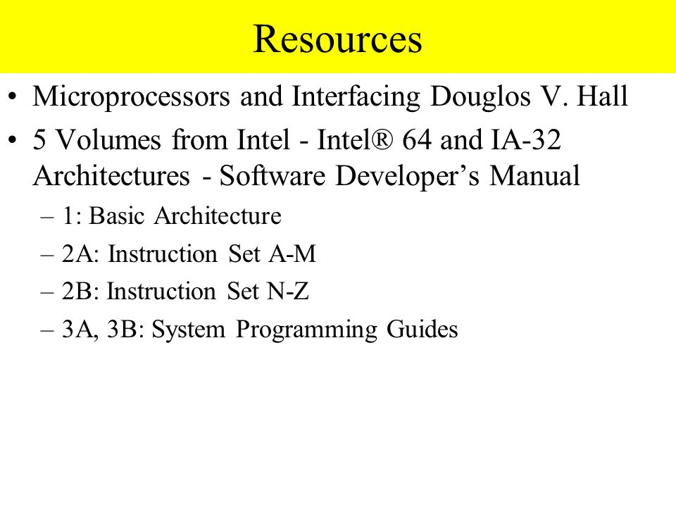 Resources Microprocessors and Interfacing Douglos V.