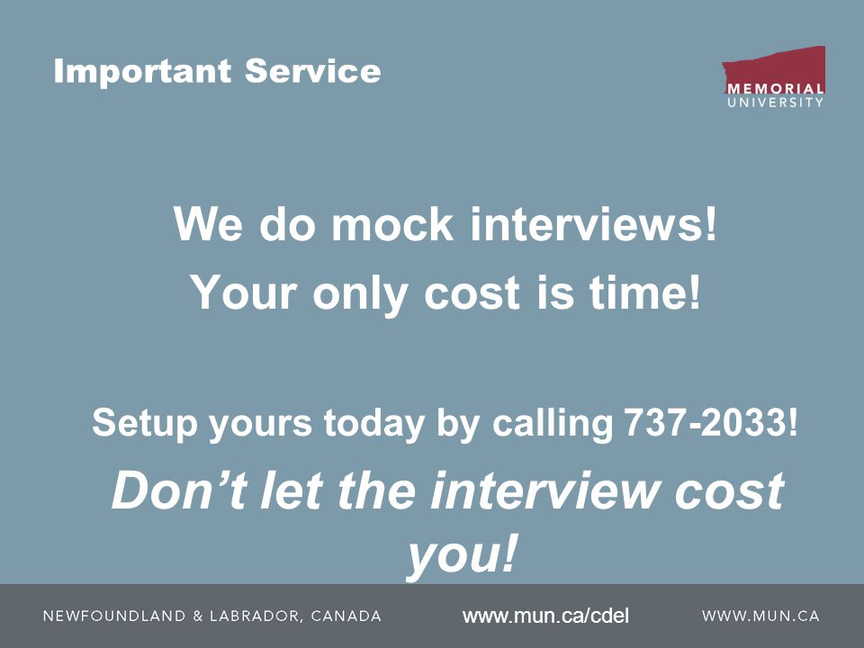 Important Service We do mock interviews. Your only cost is time.