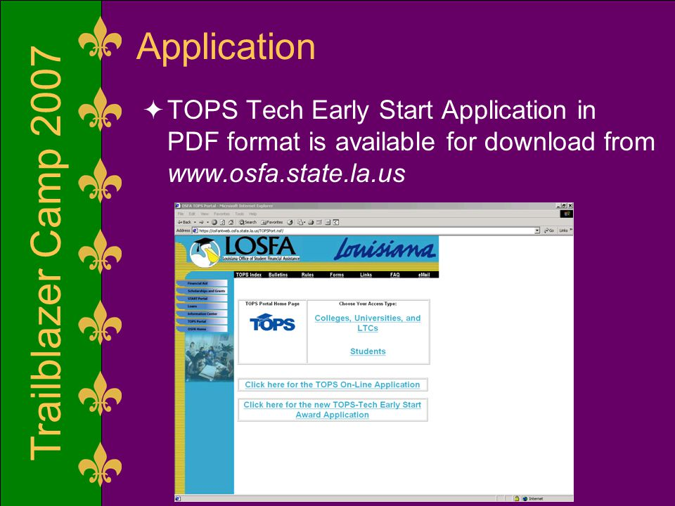 Trailblazer Camp 2007 Application  TOPS Tech Early Start Application in PDF format is available for download from