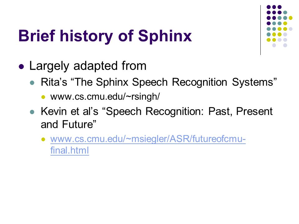 Brief Overview of Different Versions of Sphinx Arthur Chan  - ppt