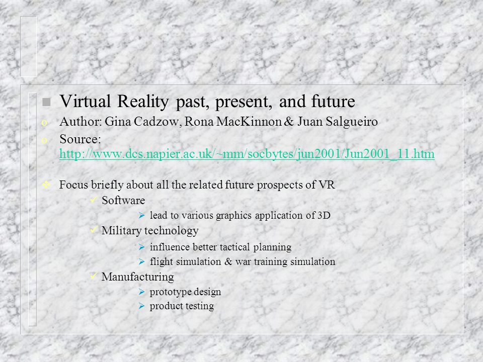 FUTURE OF VIRTUAL REALITY  Future of Virtual Reality n