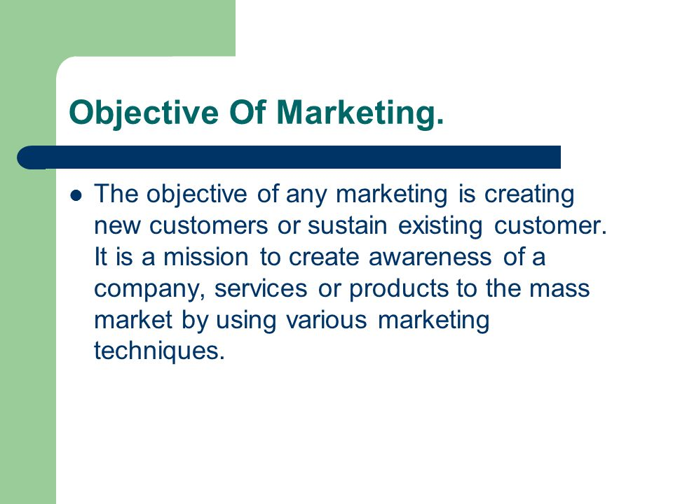 Objective Of Marketing.