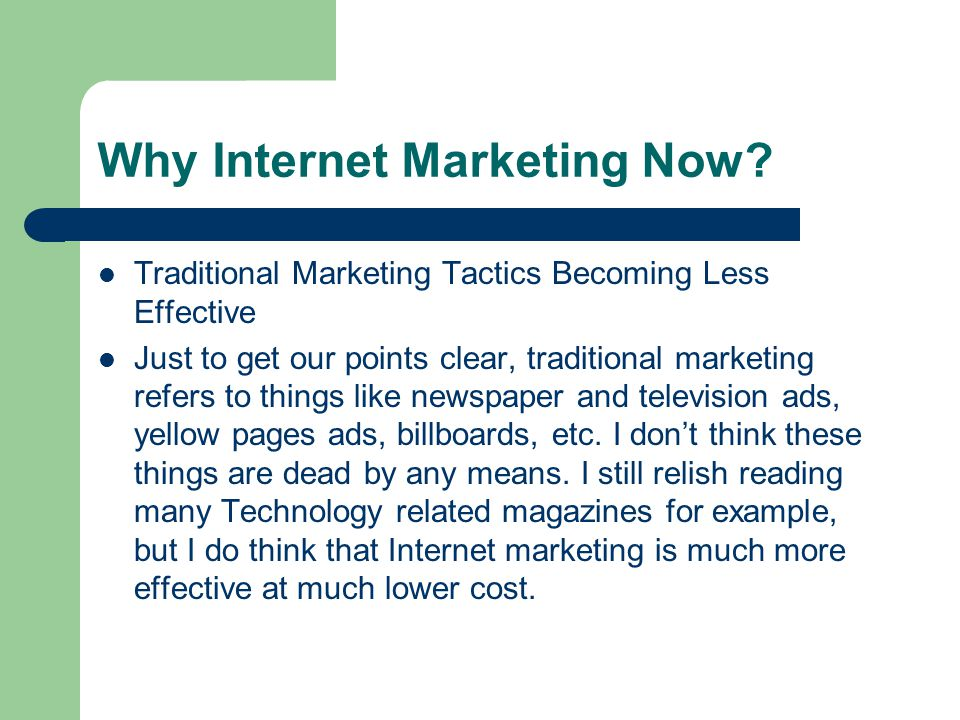 Why Internet Marketing Now.