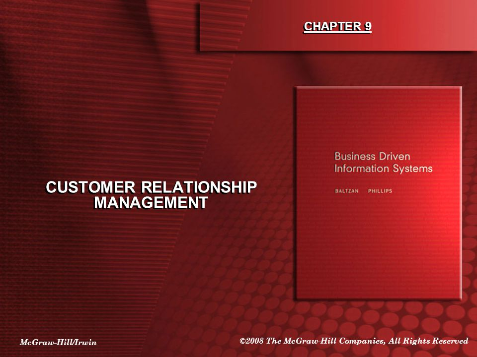 McGraw-Hill/Irwin ©2008 The McGraw-Hill Companies, All Rights Reserved CHAPTER 9 CUSTOMER RELATIONSHIP MANAGEMENT