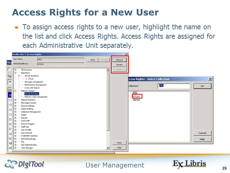 User Management 29 Access Rights for a New User To assign access rights to a new user, highlight the name on the list and click Access Rights.