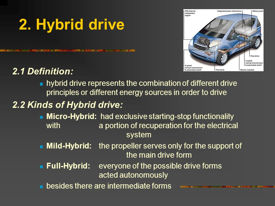 5 2 Hybrid Drive 1 Definition