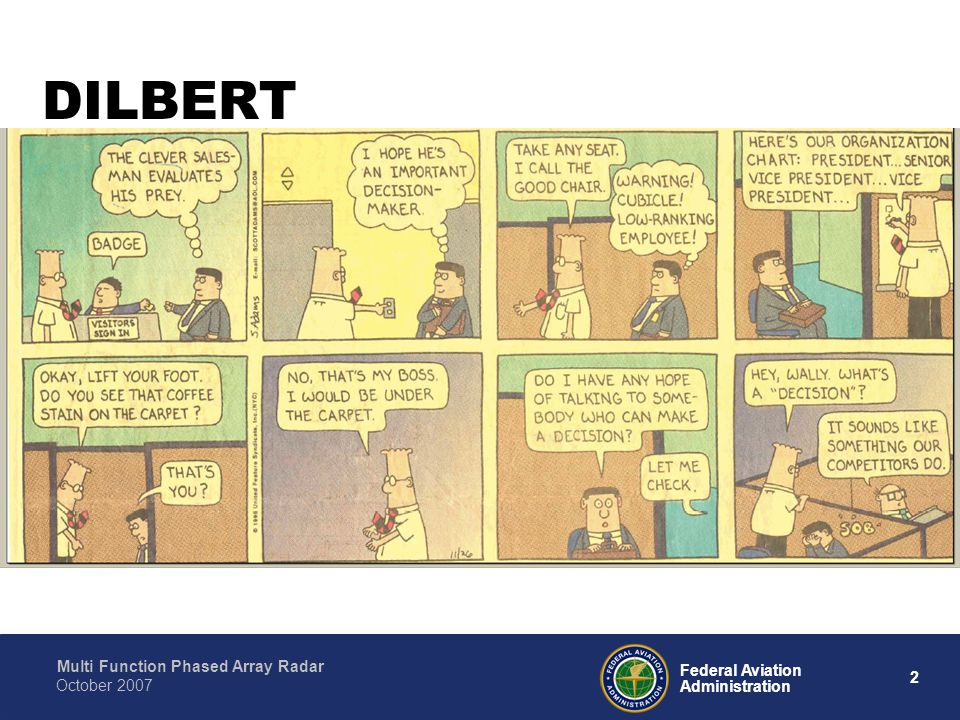 Multi Function Phased Array Radar 2 Federal Aviation Administration October 2007 DILBERT